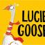 Lucie Goose - Danny Baker